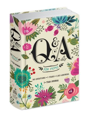 Q & A for moms 5 year journal